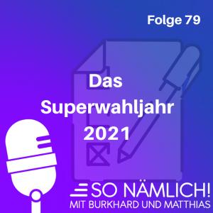 Superwahljahr 2021